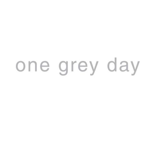 one-grey-day